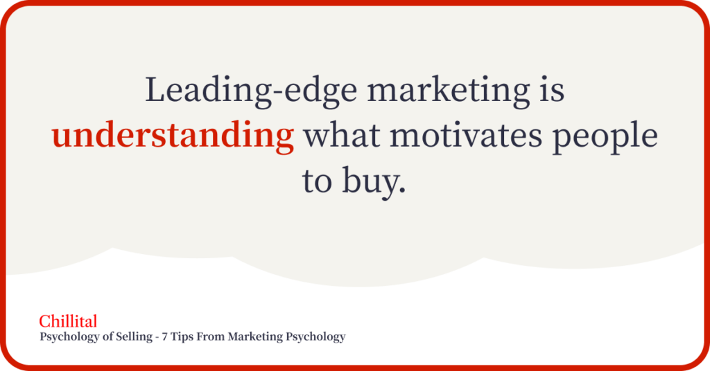 Img 1 - Psychology of Selling 7 Tips From Marketing Psychology